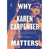 Why Karen Carpenter Matters (Music Matters Book 3) (English Edition)