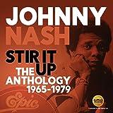 Stir It Up: The Anthology 1965-1979  /  Johnny Nash