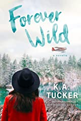Forever Wild: A Novella (The Simple Wild Book 3) Kindle Edition