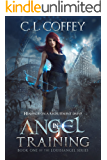 Angel in Training: An Urban Fantasy Novel (The Louisiangel Series Book 1)