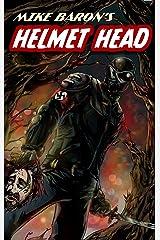 Helmet Head Kindle Edition