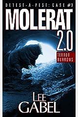Molerat 2.0: Terror Burrows (Detest-A-Pest Book 3) Kindle Edition