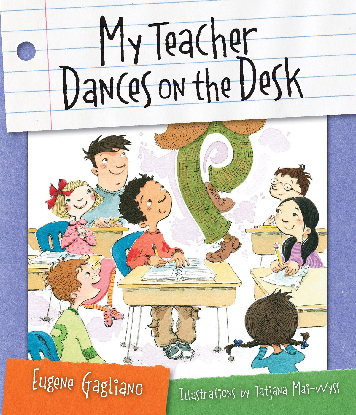 Download My Teacher Dances on the Desk ebook