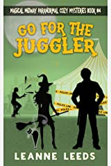 Go for the Juggler (Magical Midway Paranormal Cozy Series Book 4)