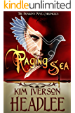 Raging Sea (The Dragon's Dove Chronicles Book 3)