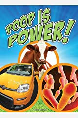 Poop is Power (Let's Explore Science) Kindle Edition
