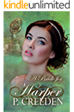 A Bride for Harper (The Proxy Brides Book 23)