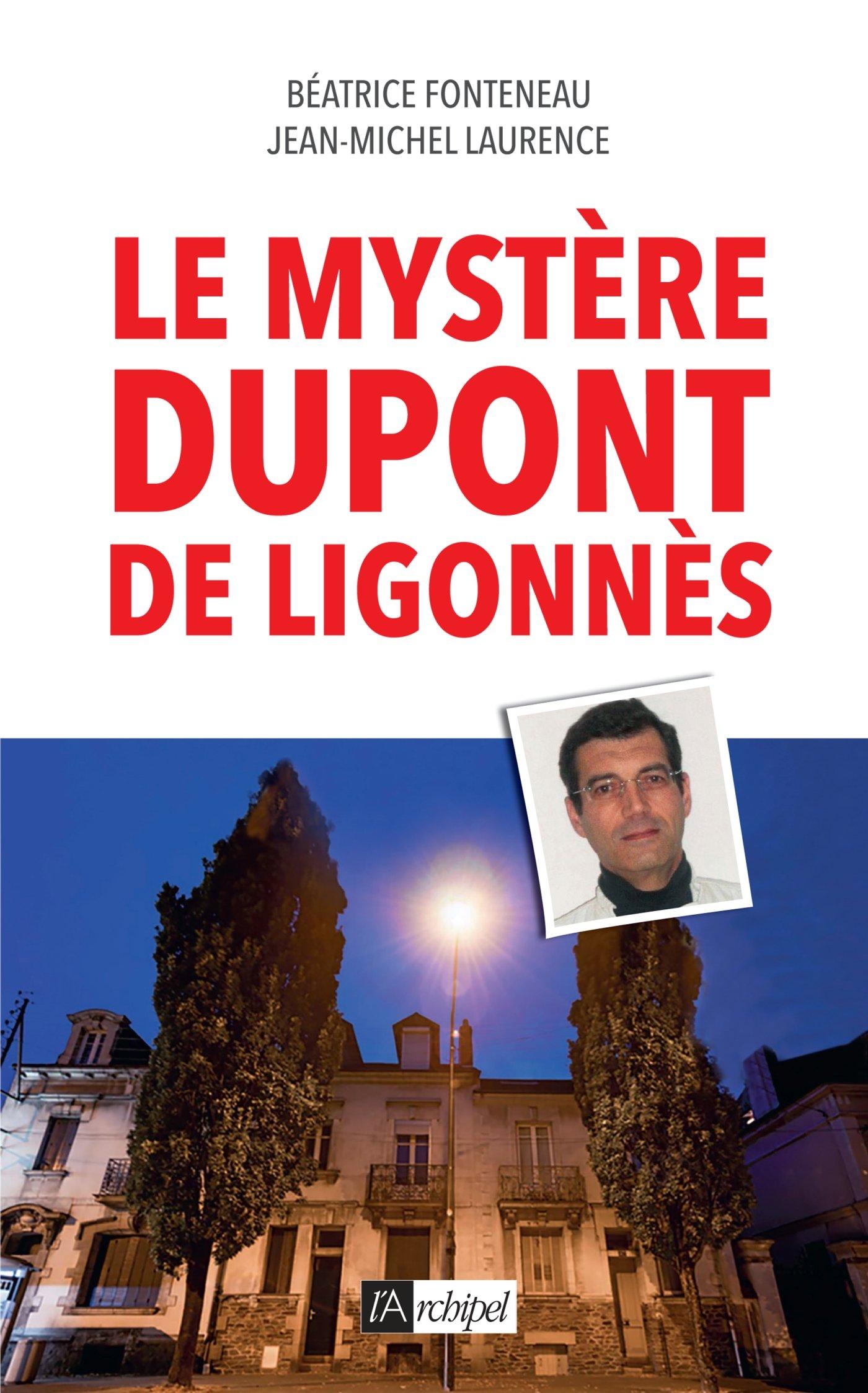 Amazon Fr Le Mystere Dupont De Ligonnes Beatrice