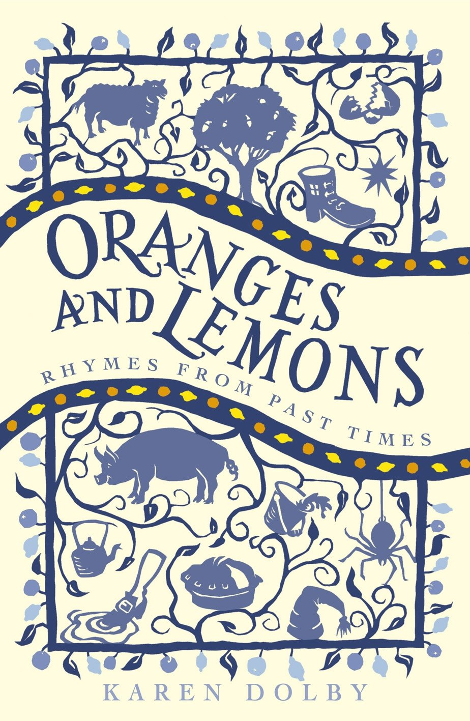 Download Oranges and Lemons: Rhymes from Past Times ebook