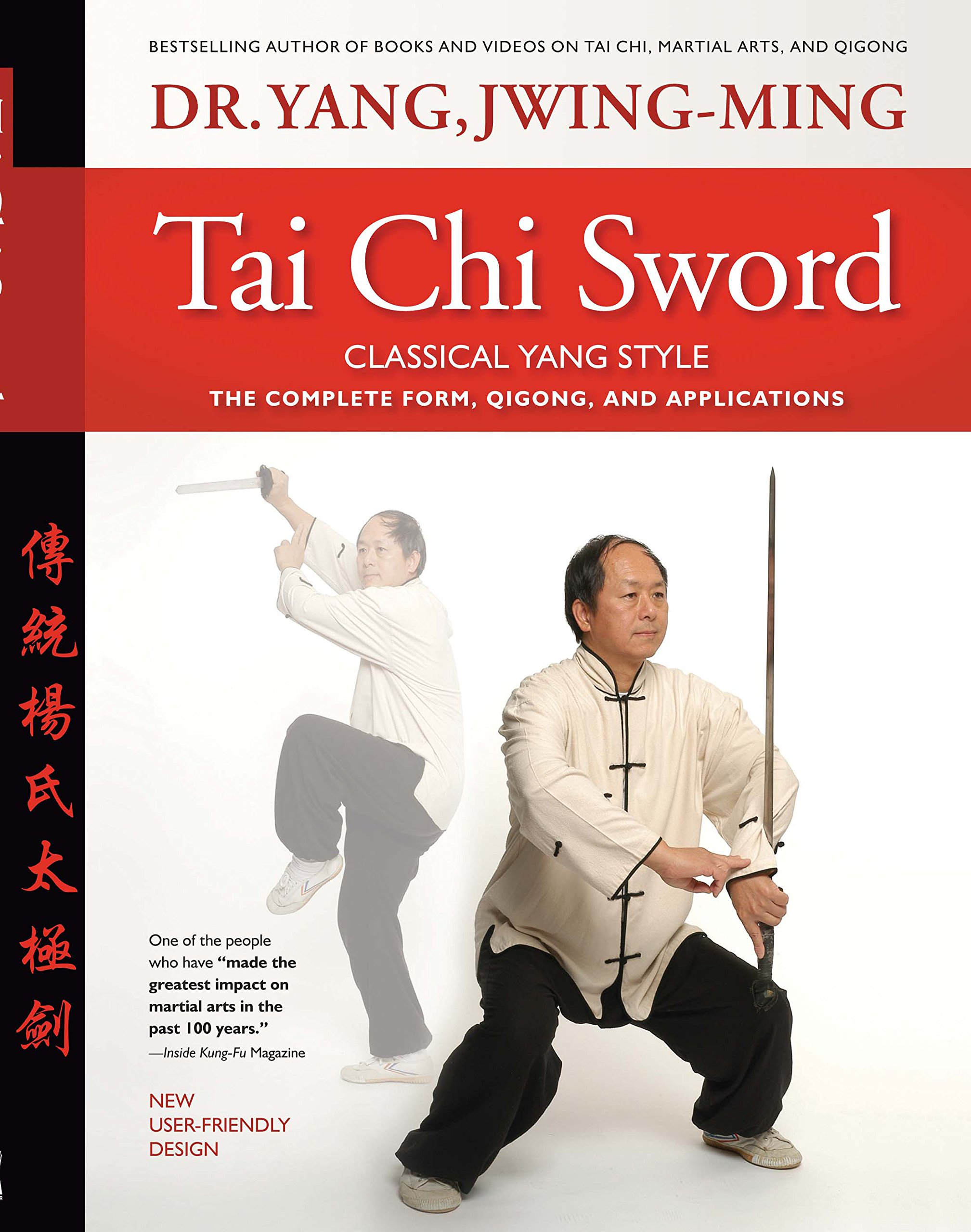 Tai Chi Sword Classical Yang Style: The Complete Form Qigong And Applications Revised