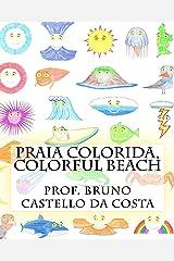 Praia Colorida, Colorful Beach Kindle Edition