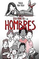 Lola Vendetta Y Los Hombres (LUMEN