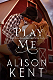Play Me (West Texas Barnes Brothers Book 2)
