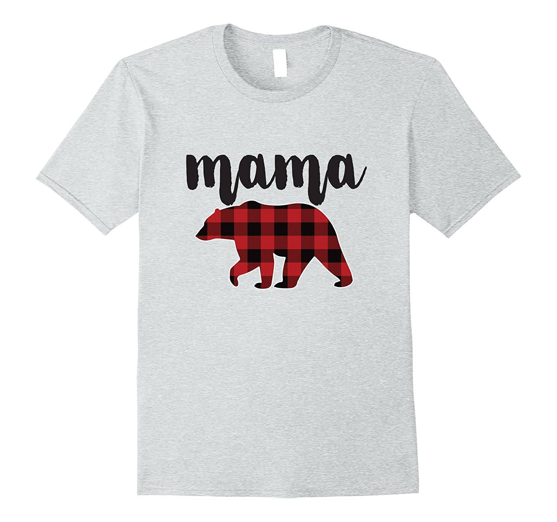 deb90920 Mama Bear Plaid T Shirt, Buffalo Plaid Mama Bear T Shirt-ANZ ...