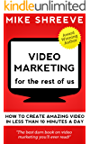 Video Marketing For The Rest Of Us