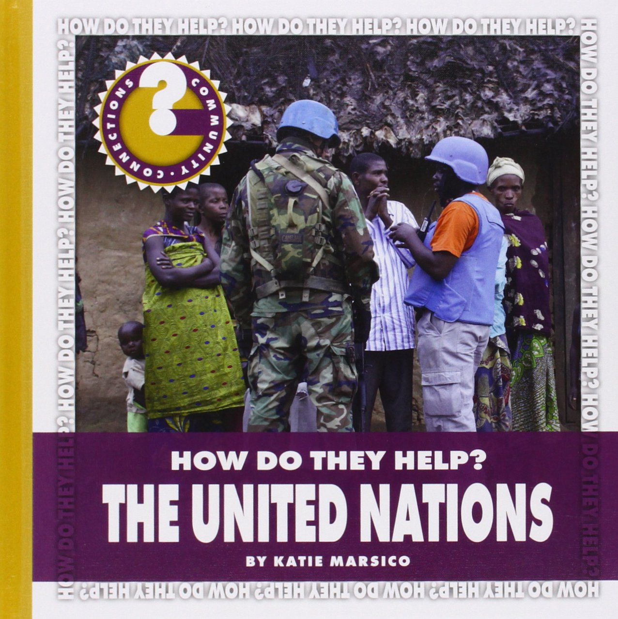 Read Online The United Nations (Community Connections) pdf