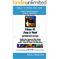 """Bible Stories For Kids: Jesus Is Risen Easter (AudioVideo """"FeatherzHouse Bible Series""""  Intermediate - Youth Edition Book 45)"""