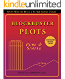 Blockbuster Plots Pure & Simple: Take the Panic Out of Plot