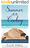 Summer with the Cowboy (Blue Bay Beach Reads Romance Book 4)