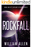 Rockfall (Tertiary Effects Book 1)