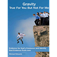 Gravity True For You But Not For Me