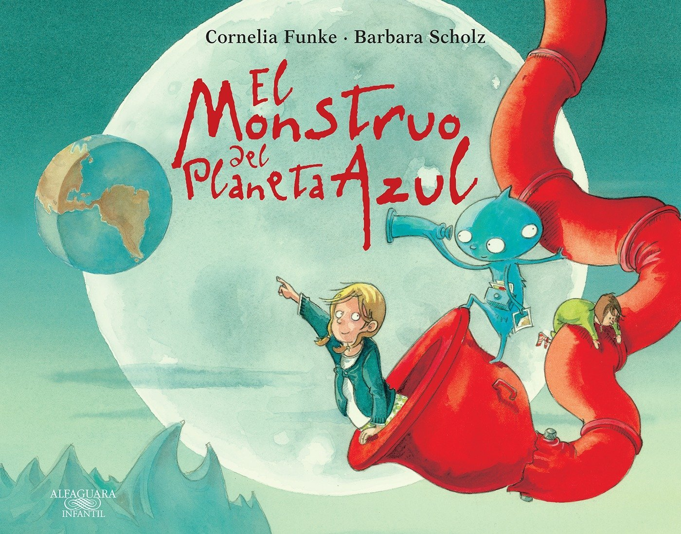El monstruo del planeta azul / The Monster from the Blue Planet (Spanish Edition)