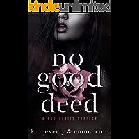No Good Deed: A Dark Mafia Romance (Bad Habits Duology Book 1)