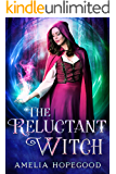 The Reluctant Witch (The Imperfect Witch series Book 1)