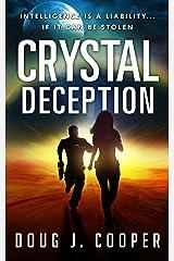 Crystal Deception (Crystal Series Book 1) Kindle Edition