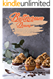 Buttercream Dreams: Fortunately, all it takes for us to be of one mind is some buttercream frosting!