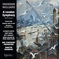 Ralph Vaughan Williams: A London Symphony and other works [BBC Symphony Orchestra; Martyn Brabbins] [Hyperion: CDA68190]
