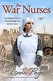 The War Nurses: A moving wartime romance saga full of heart (The War Nurses Series)
