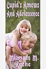 CUPID'S ARROWS AND ADOLESCENCE Edición Kindle