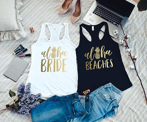 82c7a5659b619 Amazon.com  Bachelorette Party Shirts Beach - Aloha Beaches - Aloha Bride -  Pineapple Shirt - Beach Bachelorette Tank Top - Gold Pineapple Tank Top  ...