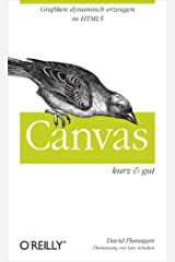 Canvas kurz & gut (O'Reillys Taschenbibliothek) (German Edition) Kindle Edition