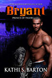 Bryant: Prince of Tigers – Paranormal Tiger Shifter Romance