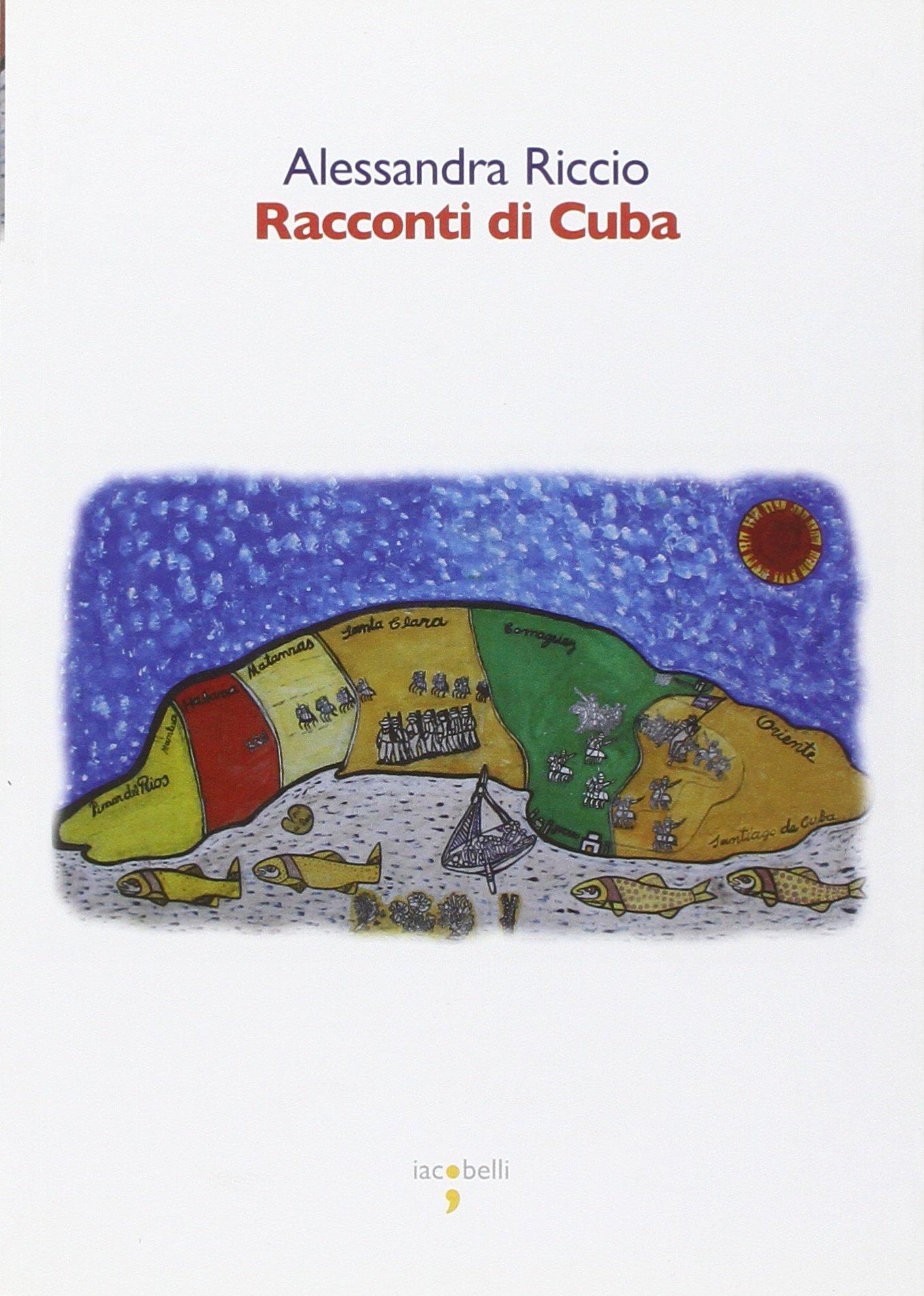 Amazon.it: Racconti di Cuba - Riccio, Alessandra - Libri