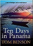 Ten Days in Panama