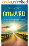 Onward: A Funny, Heartbreaking, and Insightful Collection of Faith Lessons