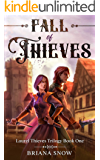 Fall of Thieves (Laurel Thieves Trilogy Book 1)