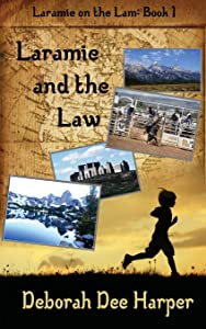 Laramie and the Law (Laramie on the Lam) (Volume 1)