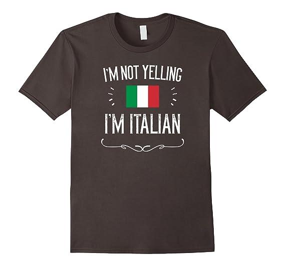 Amazon.com: Im Not Yelling Im Italian Shirt, Funny Italy T-Shirt: Clothing