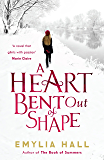 A Heart Bent Out of Shape