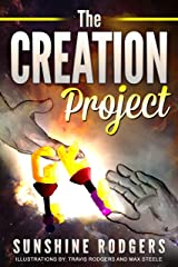 The Creation Project Kindle Edition