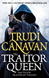 The Traitor Queen: Book 3 of the Traitor Spy (Traitor Spy Trilogy)
