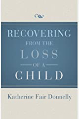 Recovering from the Loss of a Child Paperback