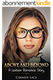 Above and Beyond: First Time Lesbian Romance Story, A Lawyer Goes Beyond Her Duties (English Edition)