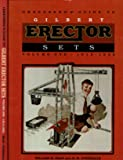 Greenberg's Guide to Gilbert Erector Sets: 1913-1932