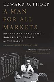 A Man for All Markets: From Las Vegas to Wall Street, How I Beat the Dealer and the Market