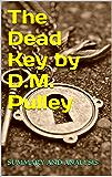 The Dead Key by D.M. Pulley: Sidekick
